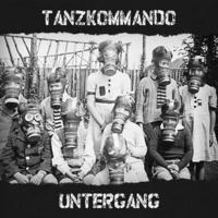 Tanzkommando Untergang - Demo/Fall
