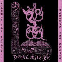 Devil Master - Inhabit the Corpse EP