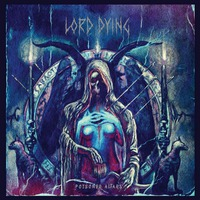 Lord Dying - Poisoned Altars - 2015