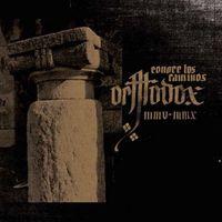 Orthodox - Conoce los Caminos MMV-MMX