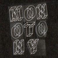 Monotony - Monotony