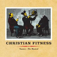 Christian Fitness - Nuance - The Musical