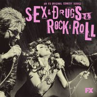 VA - Sex&Drugs&Rock&Roll (Songs from the FX Original Comedy Series)