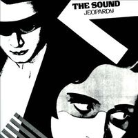 The Sound - Jeopardy