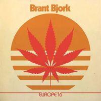 Brant Björk - Europe '16 (Live)