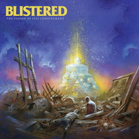 Blistered - The Poison of Self Confinement - 2015