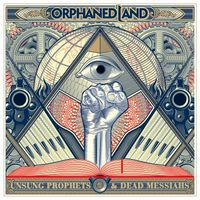 Orphaned Land - Unsung Prophets & Dead Messiahs