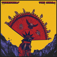 Turbowolf - Two Hands - 2015