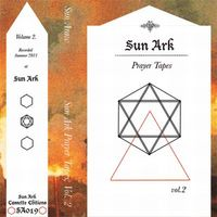 Sun Araw - Prayer Tapes, Vol. 2
