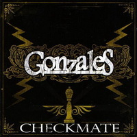 Gonzales - Checkmate - 2009 (rock n' roll)