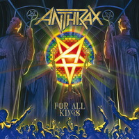 Anthrax - For All Kings - 2016