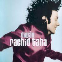 Rachid Taha - Diwân