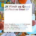 JK Flesh vs Gnod - JK Flesh vs Gnod EP