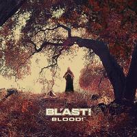 Bl'ast! - Blood!