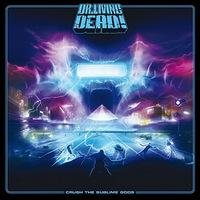 Dr. Living Dead! - Crush the Sublime Gods - 2015