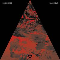 Black Pines - Harsh Out