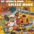 DJ Vadim & Jman - Likke More