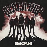 Black Trip - Shadowline - 2015