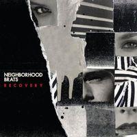 Neighborhood Brats - Recovery