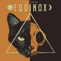 Joel Grind - Equinox - 2016