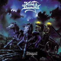 King Diamond - Abigail (1997 Remaster)