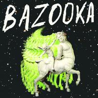 Bazooka - Self-Titled