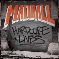 Madball - Hardcore Lives - 2014