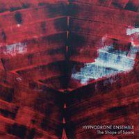 Hypnodrone Ensemble - The Shape of Space