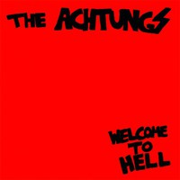 Achtungs - Welcome To Hell