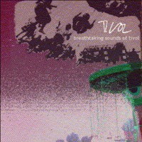 Tivol - Breathtaking Sounds of Tivol (EP)