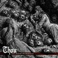 Thou - House of Primordial