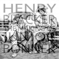 Henry Blacker - The Making Of Junior Bonner