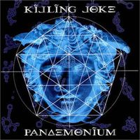 Killing Joke - Pandemonium