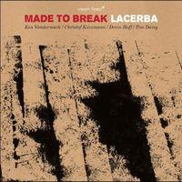 Made to Break lemezek