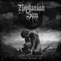 Neptunian Sun - The Black Light That Blinds Us