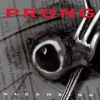 Prong - Cleansing