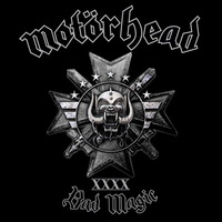 Motörhead - Bad Magic - 2015