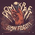 Domkraft - Slow Fidelity (EP)