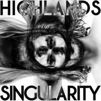 Highlands - Singularity