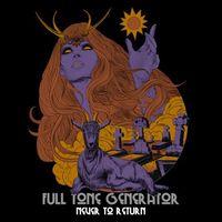 Full Tone Generator - Never to Return (Live)