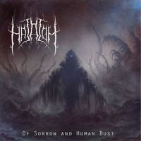 Hatalom - Of Sorrow and Human Dust (EP)
