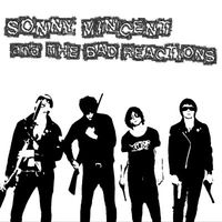 Sonny Vincent & The Bad Reactions - Replica EP
