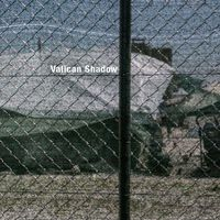 Vatican Shadow - Rubbish of the Floodwaters EP