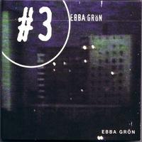Ebba Grön - Ebba Grön