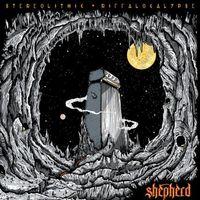 Shepherd - Stereolithic Riffalocalypse