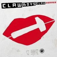 Claw Boys Claw - Hammer