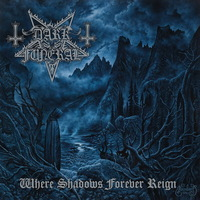 Dark Funeral - Where Shadows Forever Reign - 2016