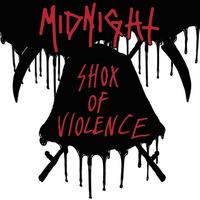 Midnight - Shox of Violence - 2017