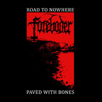 Foreboder - Road to Nowhere; Paved With Bones