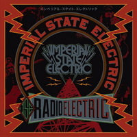 Imperial State Electric - Radio Electric - 2013